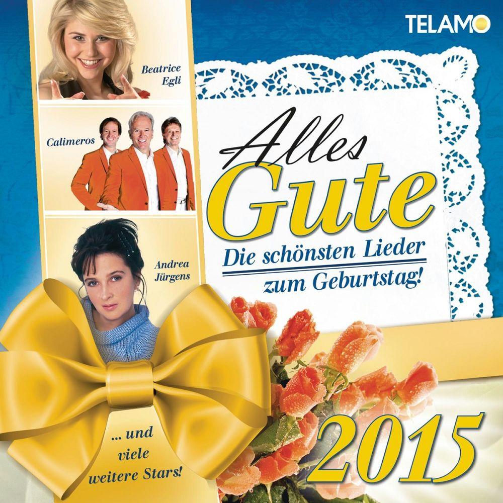 Ultratop Be Alles Gute Die Schonsten Lieder Zum Geburtstag 2015