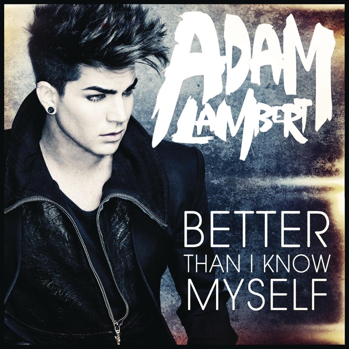 Adam lambert debuts 'better than i know myself' video | hollywood.