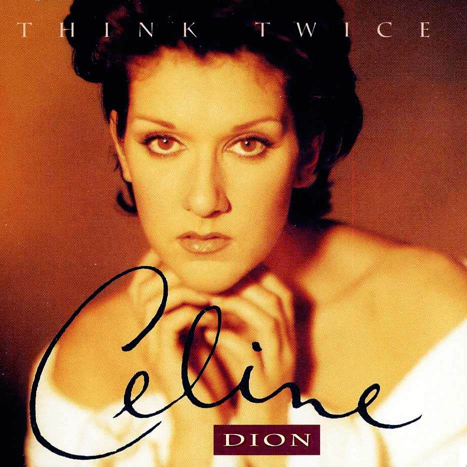 Ultratopbe Céline Dion Think Twice