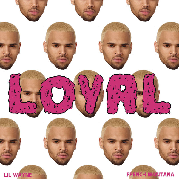 f577a8b2f4 ultratop.be - Chris Brown feat. Lil Wayne   French Montana - Loyal