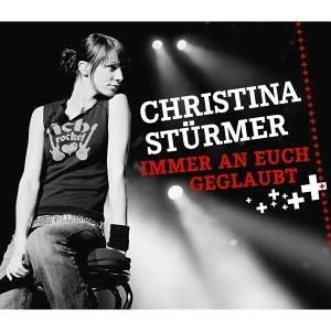 Ultratopbe Christina Stürmer Immer An Euch Geglaubt