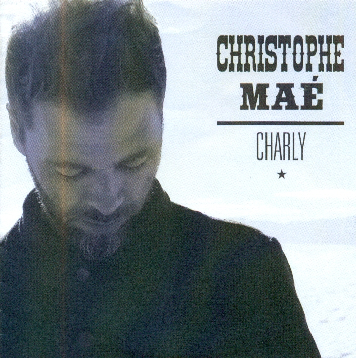 christophe mae charly