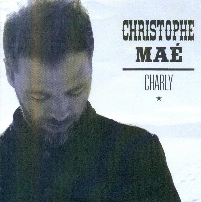 christophe mae charly
