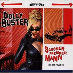 Ultratopbe Dolly Buster Schöner Fremder Mann Ich Bin Dolly B