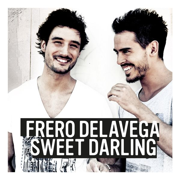 sweet darling frero delavega mp3 gratuit
