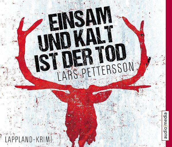 Ultratopbe Hörbuch Lars Petterson Einsam Und Kalt Ist Der Tod