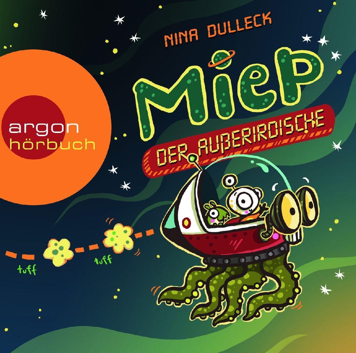 Ultratopbe Hörbuch Nina Dulleck Miep Der Ausserirdische