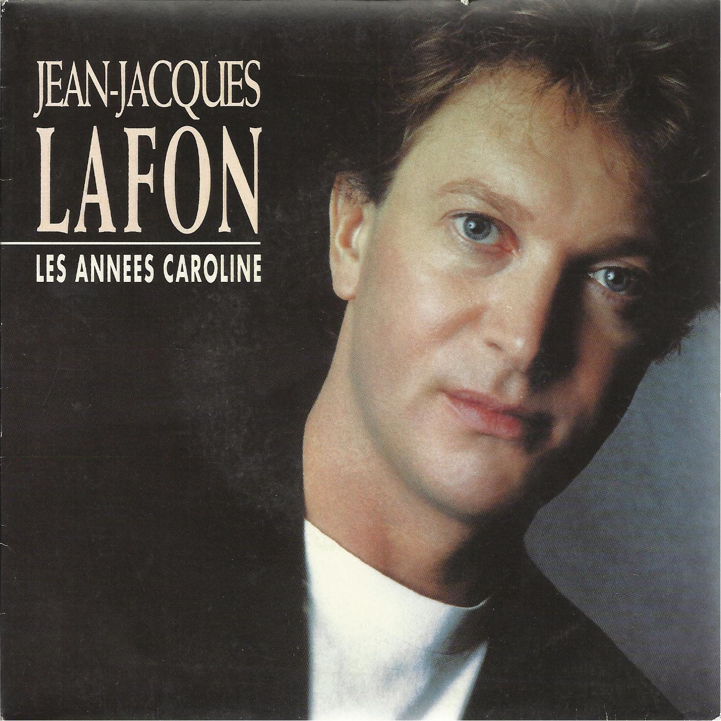 Jean-Jacques Lafon - Les années Caroline