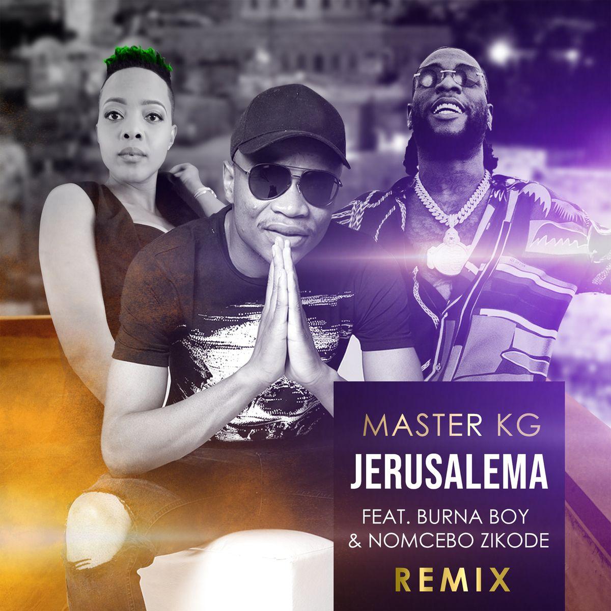 ultratop.be - Master KG feat. Burna Boy & Nomcebo Zikode ...