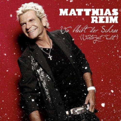 Ultratopbe Matthias Reim Wo Bleibt Der Schnee