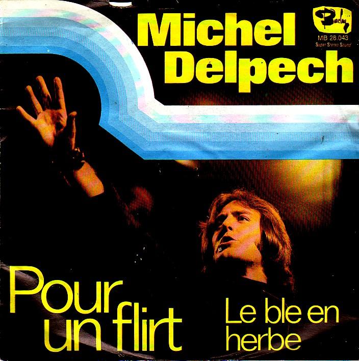 DELPECH AVEC MICHEL FLIRT TOI POUR TÉLÉCHARGER