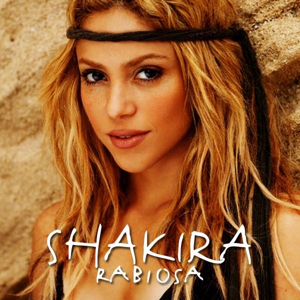 la chanson de shakira rabiosa